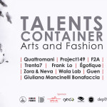 Talents Container Arts & Fashion per supportare i nuovi talenti
